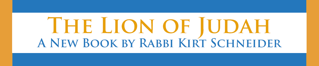 The Lion of Judah Book By Rabbi Kirt Schneider
